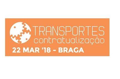 Transporte: Contratualização - 22 de Março 2018 - Colunata de Eventos - Braga